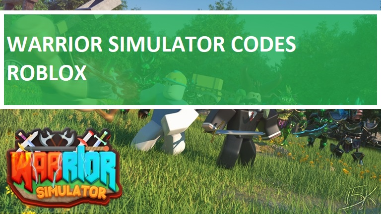 Warrior Simulator Codes Roblox