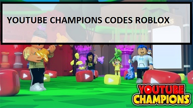 YouTube Champions Codes Roblox