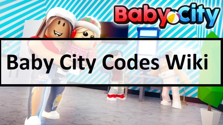 Baby City Codes Wiki