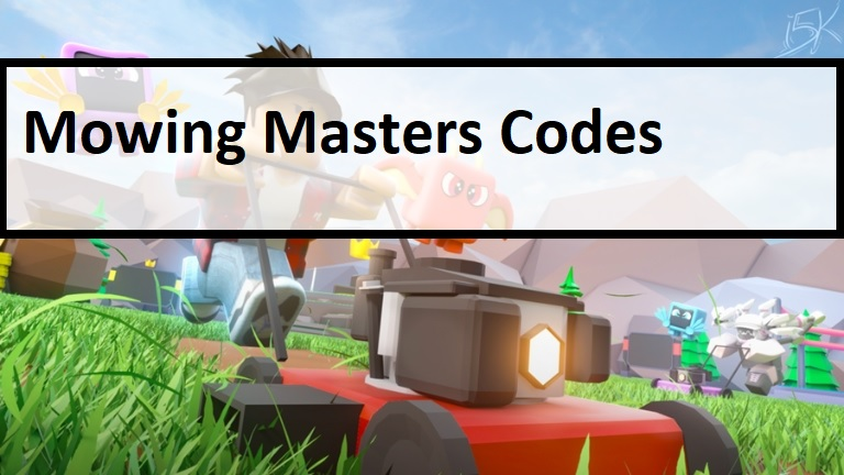 Mowing Masters Codes