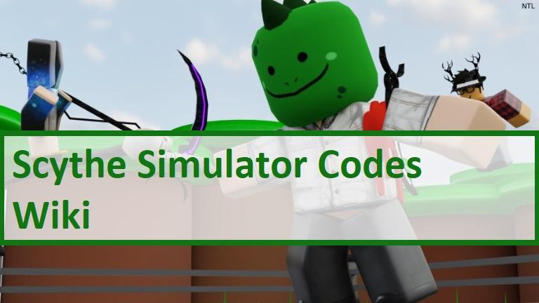 Scythe Simulator Codes Wiki