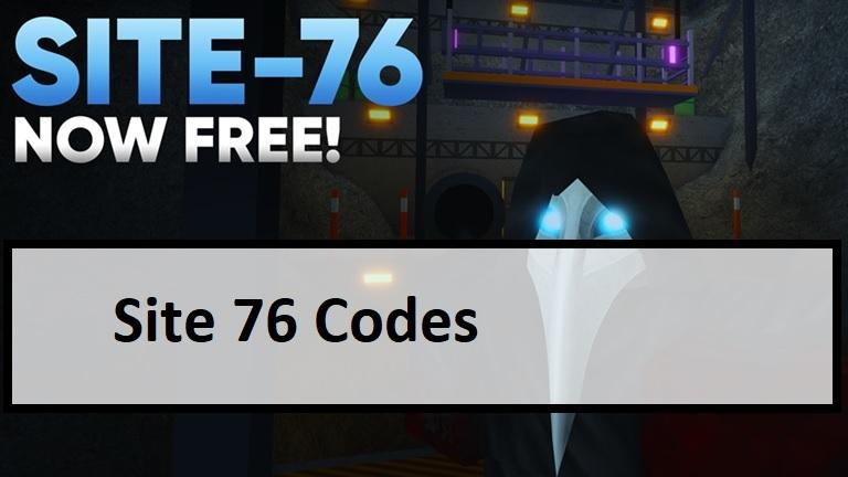 Site 76 Codes