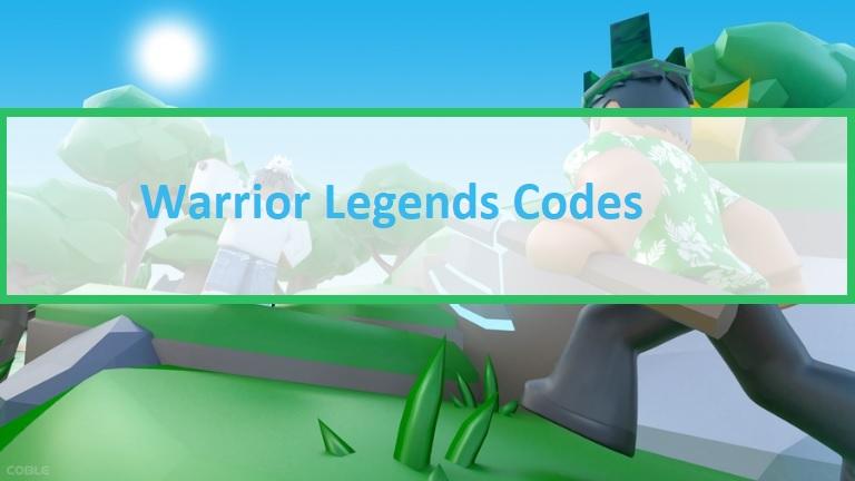 Warrior Legends Codes Roblox