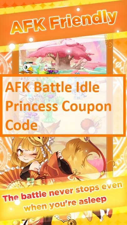 AFK Battle Idle Princess Coupon Code
