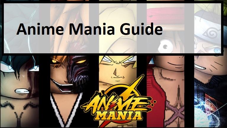 Anime Mania Guide