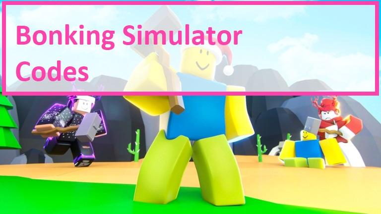 Bonking Simulator Codes Wiki