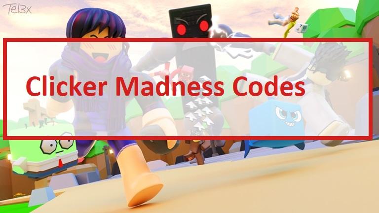 Clicker Madness Codes Wiki