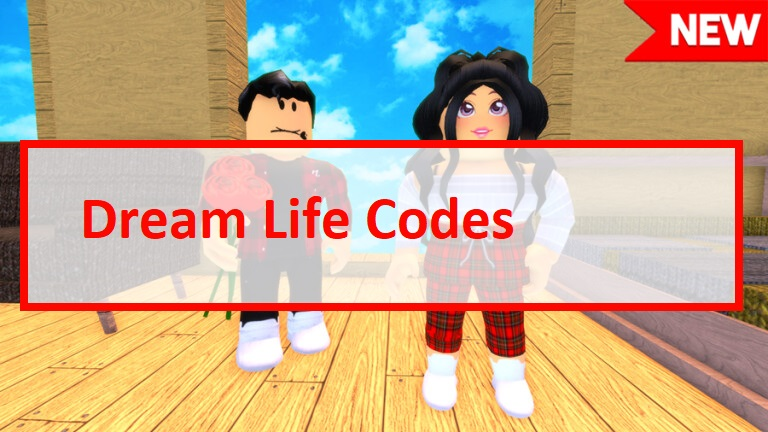 Dream Life Codes Wiki Roblox