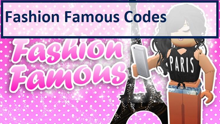 Fashion Famous Codes