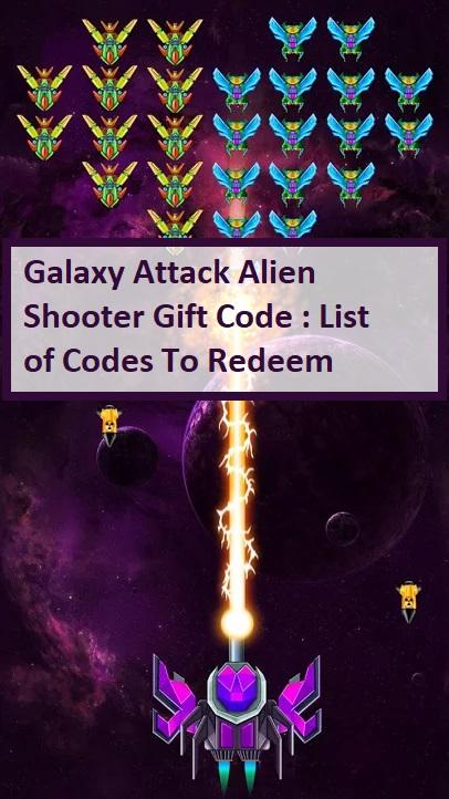 Galaxy Attack Alien Shooter Gift Code