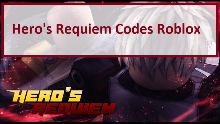Hero's Requiem Codes Roblox Wiki