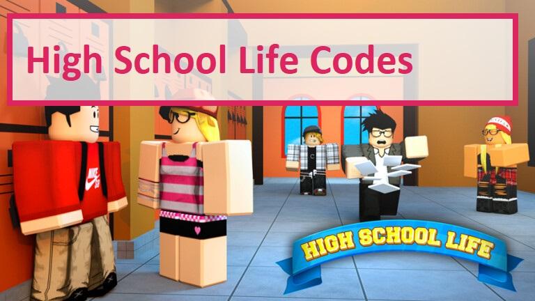 High School Life Codes WIKI