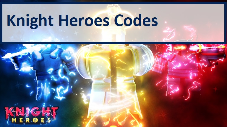 Knight Heroes Codes
