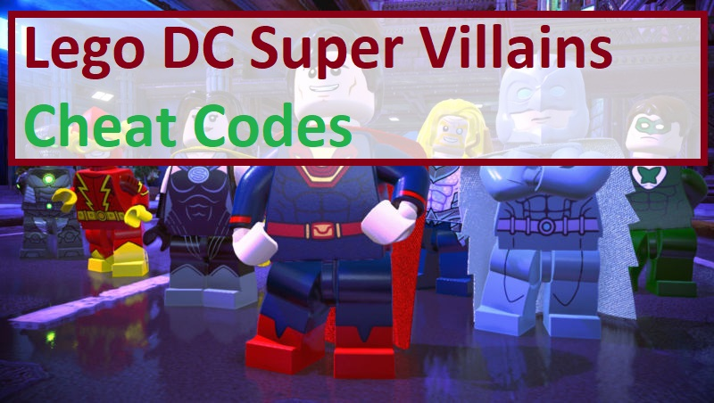 Lego DC Super Villains Cheat Codes