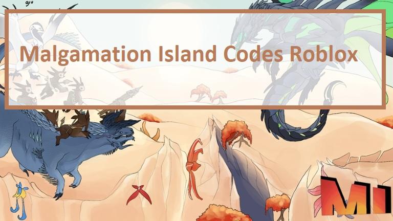 Malgamation Island Codes