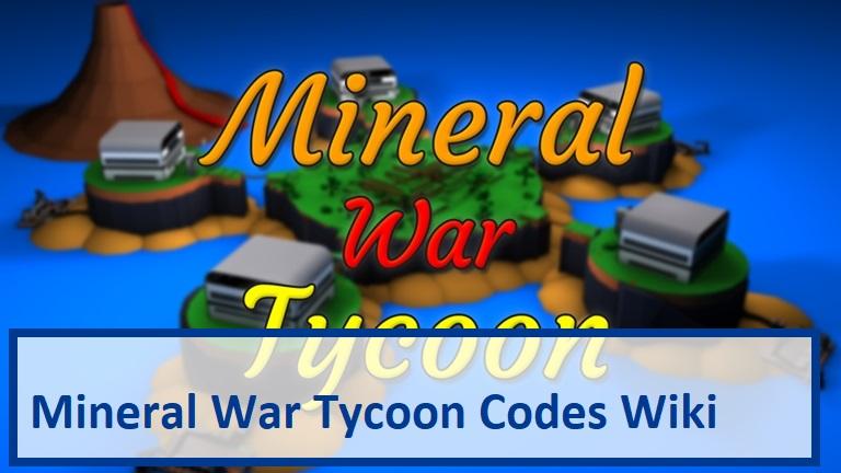 Mineral War Tycoon Codes Wiki