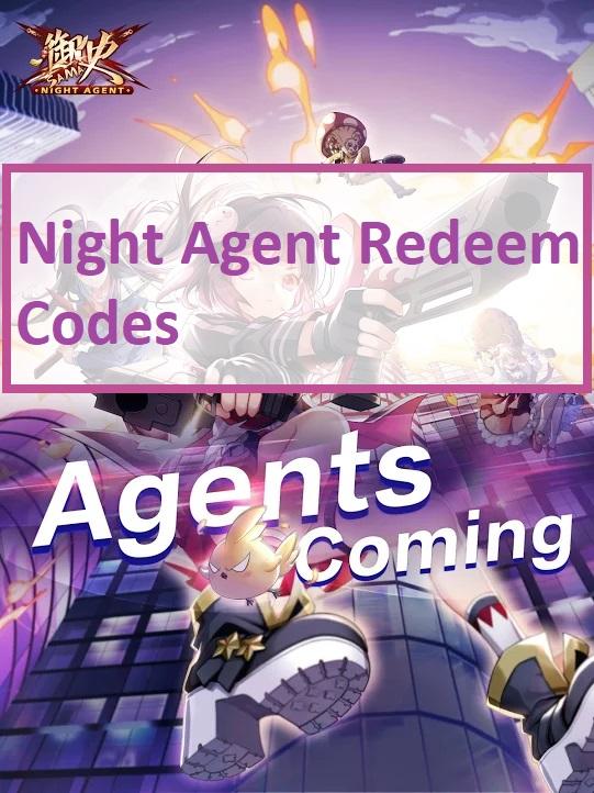 Night Agent Redeem Code