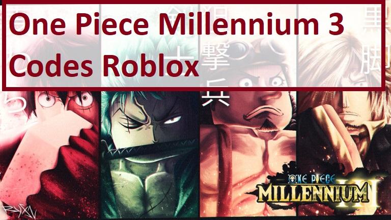 One Piece Millennium 3 Codes Wiki Roblox