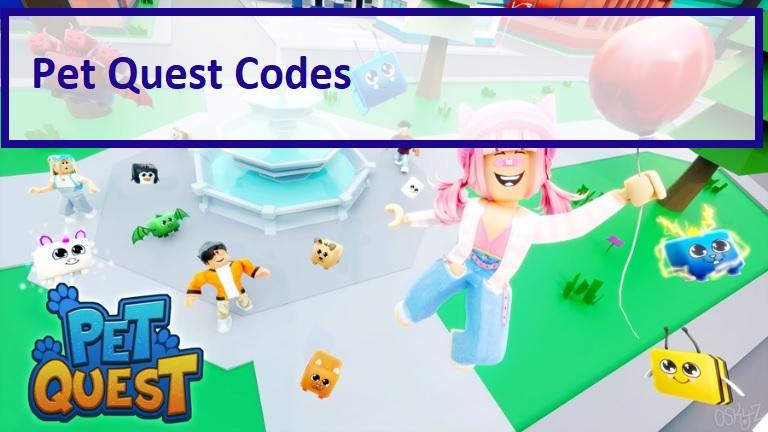 Pet Quest Codes