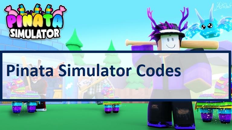 Pinata Simulator Codes Wiki