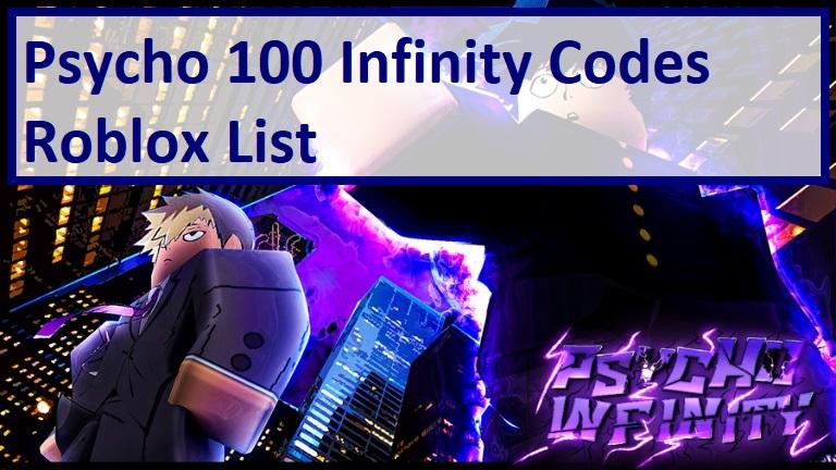 Psycho 100 Infinity Codes Wiki