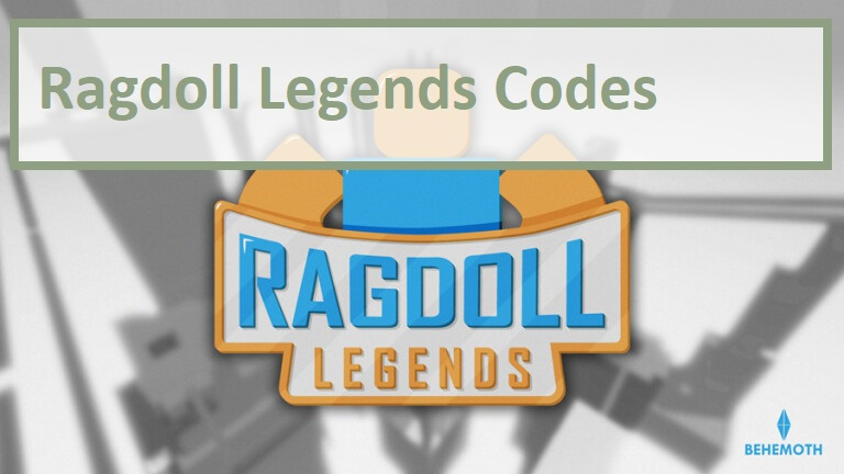 Ragdoll Legends Codes