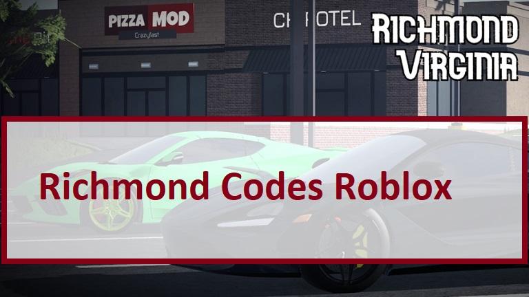 Richmond Codes Roblox