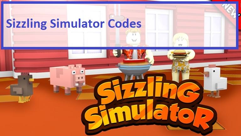 Sizzling Simulator Codes Wiki