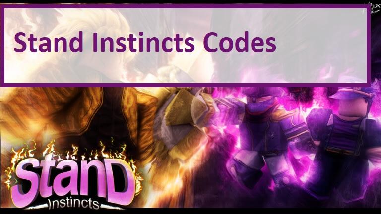 Stand Instincts Codes