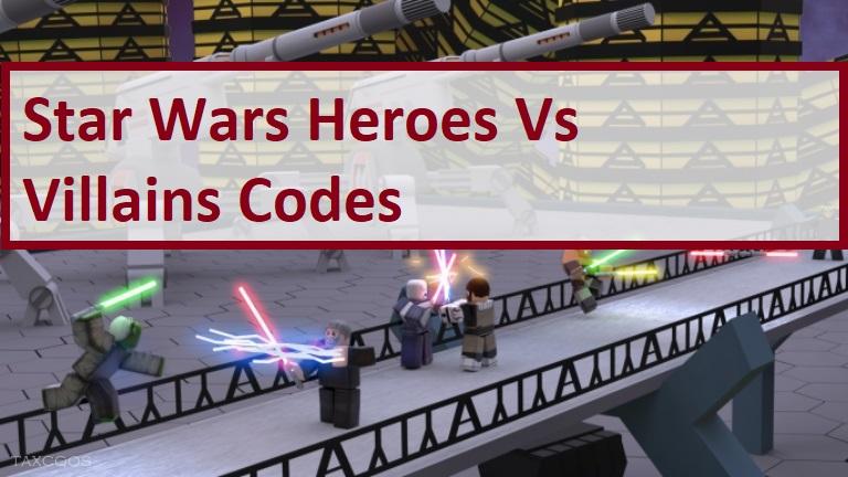 Star Wars Heroes Vs Villains Codes