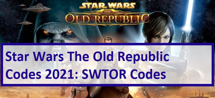 Star Wars The Old Republic Codes SWTOR Codes
