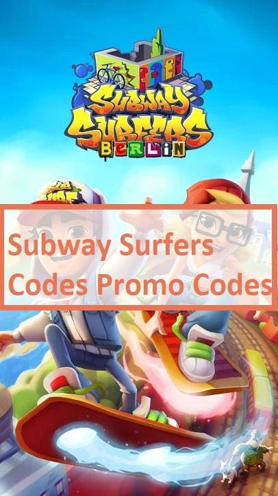 Subway Surfers Codes Promo Codes