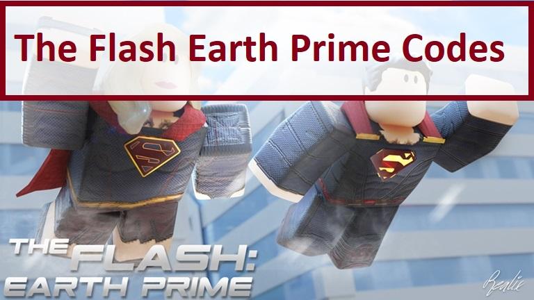 The Flash Earth Prime Codes Roblox