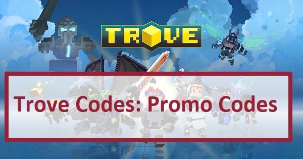Trove Codes Promo Codes