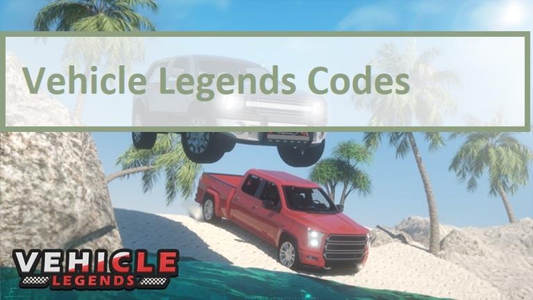 Vehicle Legends Codes Wiki