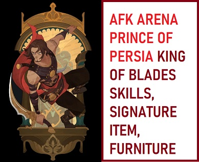 AFK Arena Prince of Persia King of Blades