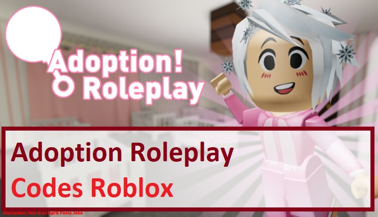 Adoption Roleplay Codes Wiki Roblox