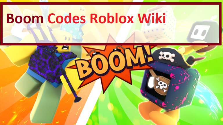 Boom Codes Roblox WIKI