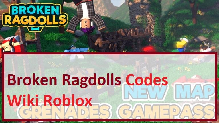 Broken Ragdolls Codes Wiki Roblox