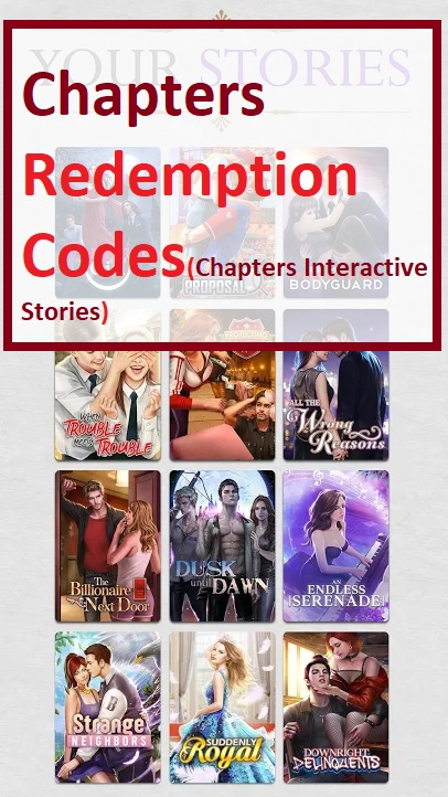 Chapters Redemption Codes Chapters Interactive Stories