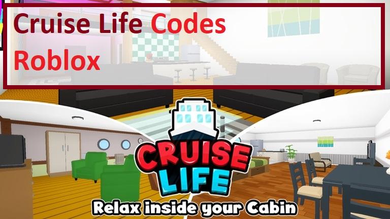 Cruise Life Codes Roblox