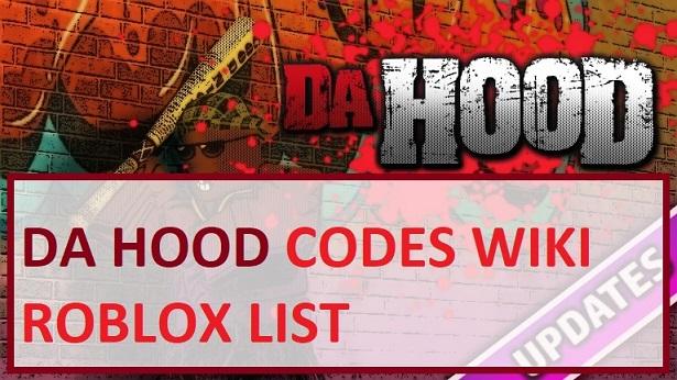 Da Hood Codes Wiki Roblox