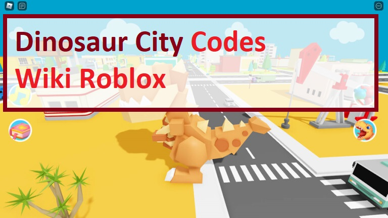 Dinosaur City Codes Wiki Roblox