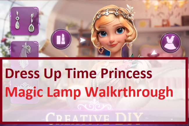 Dress Up Time Princess Magic Lamp Walkthrough