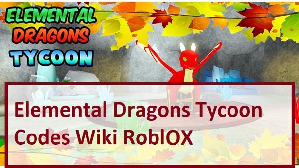 Elemental Dragons Tycoon Codes Wiki Roblox