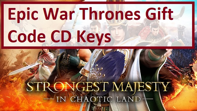 Epic War Thrones Gift Code CD Key