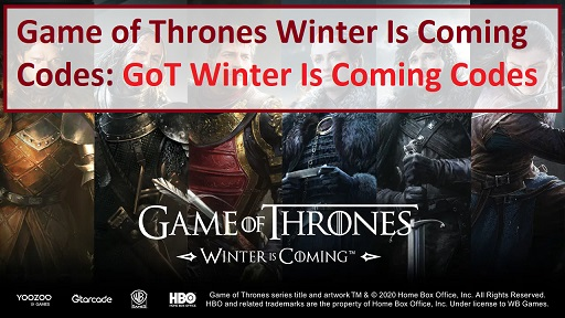 GoT Game of Thrones Winter Is Coming Codes