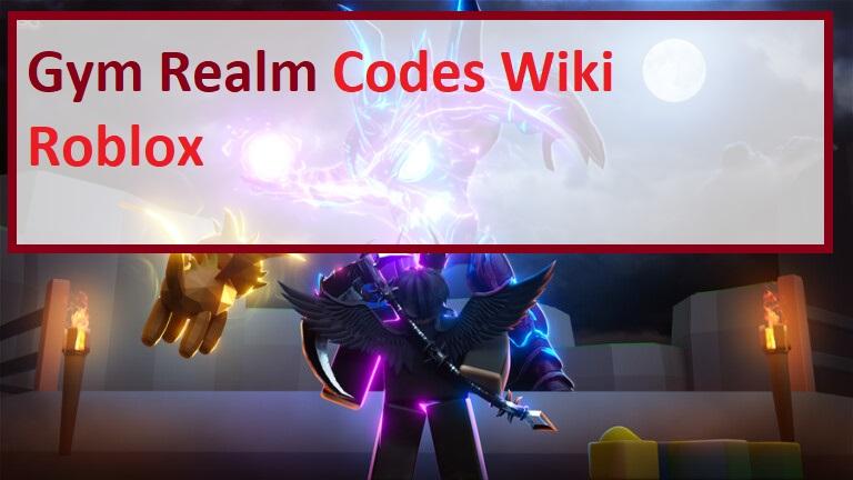 Gym Realms Codes Wiki Roblox