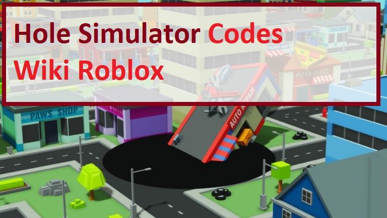 Hole Simulator Codes Wiki Roblox