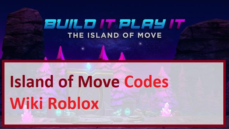 Island of Move Codes Wiki ROBLOX